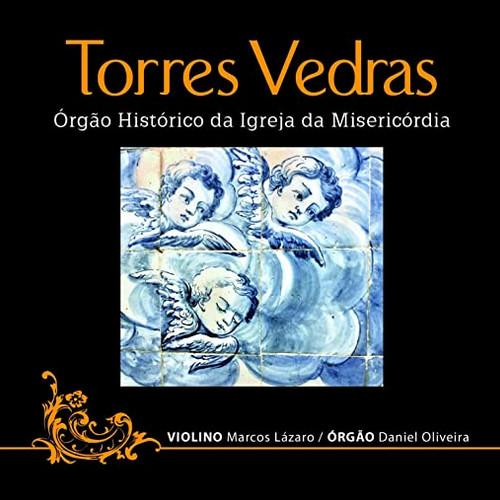 Torres Vedras - Órgão Histórico da Igreja da Misericórdia